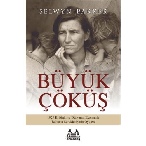 Büyük Çöküş - Selwyn Parker