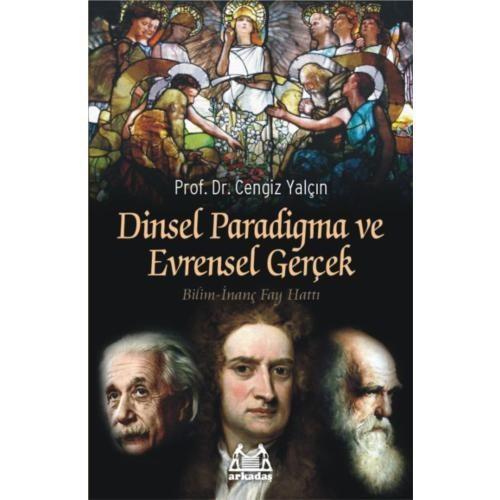 Dinsel Paradigma Ve Evrensel Gerçek
