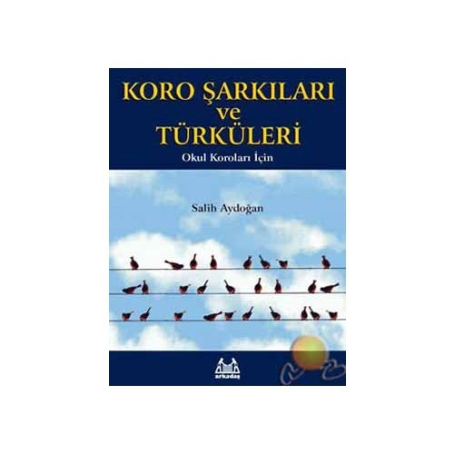 Koro Şarkıları Ve Türküleri