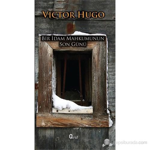 Bir Idam Mahkumunun Son Günü-Victor Hugo