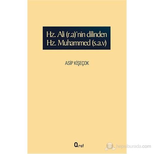 Hz. Ali(r.a)'nin Dilinden Hz. Muhammed(s.a.v)