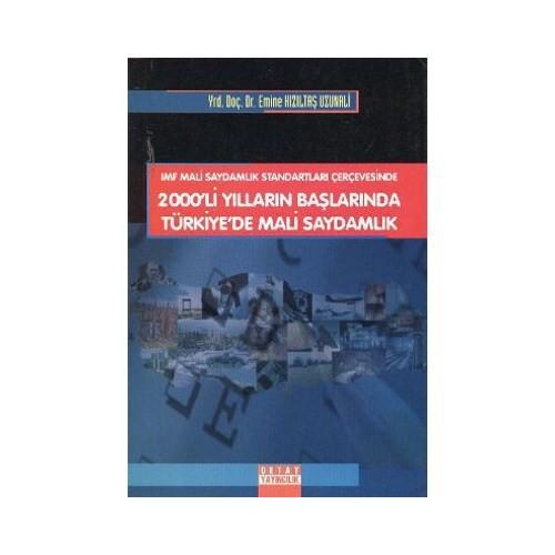 2000'Li Yılların Başlarında Türkiye'de Mali Saydamlık