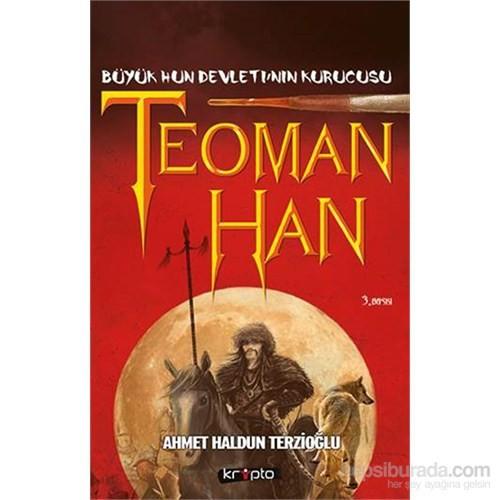 Teoman Han - Ahmet Haldun Terzioğlu