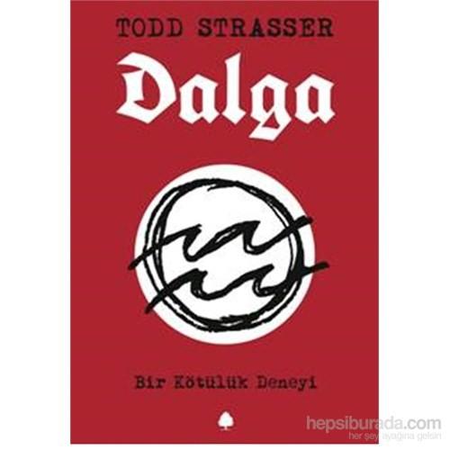 Dalga - Bir Kötülük Deneyi-Todd Strasser