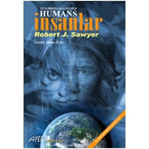 Humans - İnsanlar - Robert J. Sawyer