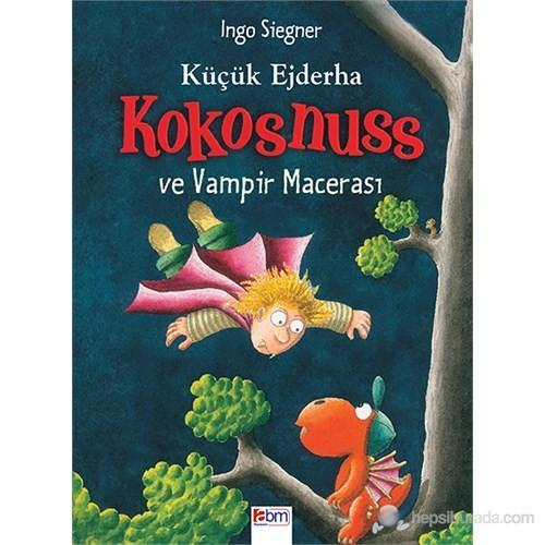 Küçük Ejderha Kokosnuss: Ve Vampir Macerası (Ciltli)-Ingo Siegner