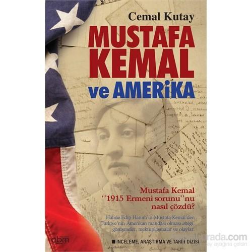 Mustafa Kemal Ve Amerika - Mustafa Kemal 1915 Ermeni Sorununu Nasıl Çözdü