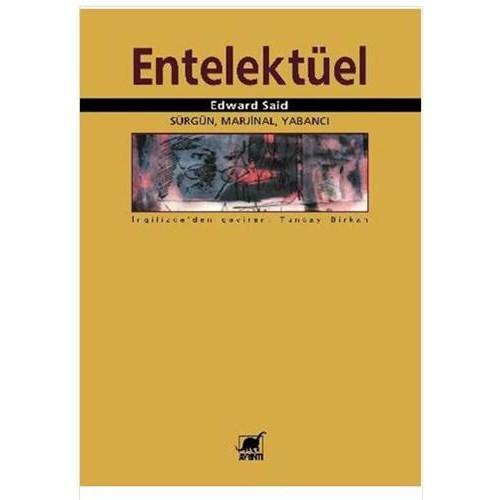 "Entelektüel ""sürgün, Marjinal, Yabancı"" - Edward W. Said"
