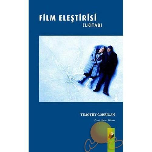 Film Eleştirisi El Kitabı - Timothy Corrigan