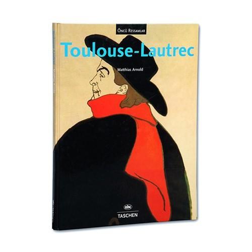Öncü Ressamlar - Tolouse Lautrec-Matthias Arnold