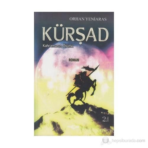 Kürşad - Kahramanın Ölümü - Orhan Yeniaras