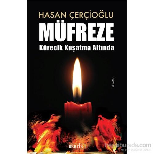 Müfreze - Kürecik Kuşatma Altında(Roman)-Hasan Çerçioğlu
