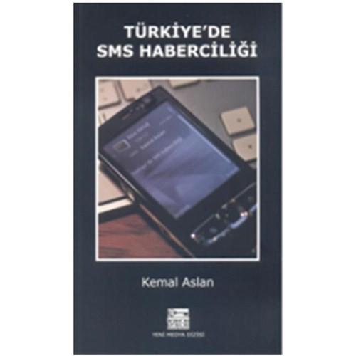 Türkiye'de Sms Haberciliği - Kemal Aslan