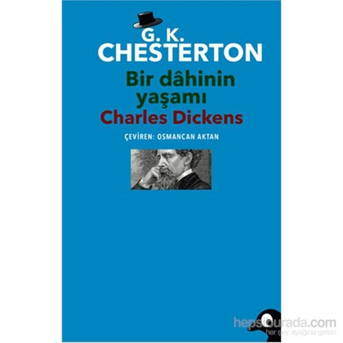 Bir Dâhinin Yaşamı - Charles Dickens
