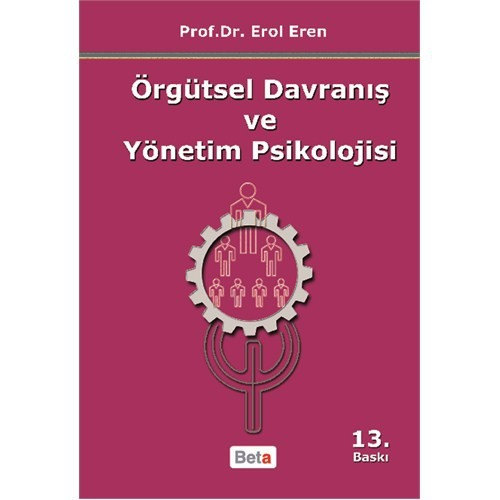 Örgütsel Davranış ve Yönetim Psikoloji - Erol Eren