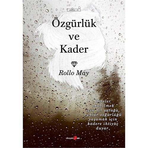 Özgürlük ve Kader - Rollo May