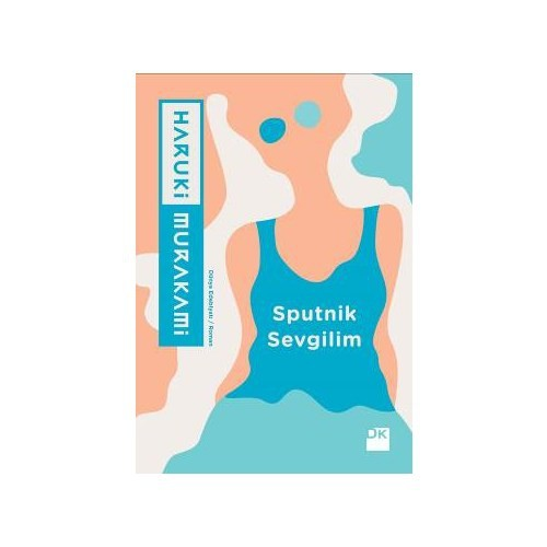 Sputnik Sevgilim - Haruki Murakami