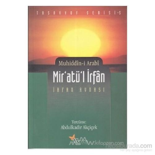 Mir''Atü''L İrfan-Muhyiddin İbn Arabi