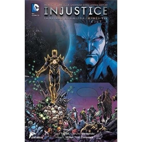 Injustice Tanrılar Aramızda İkinci Yıl Cilt 2 Türkçe Çizgi Roman - Marguerite Bennett