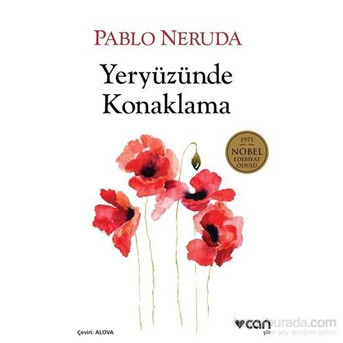 Yeryüzünde Konaklama-Pablo Neruda
