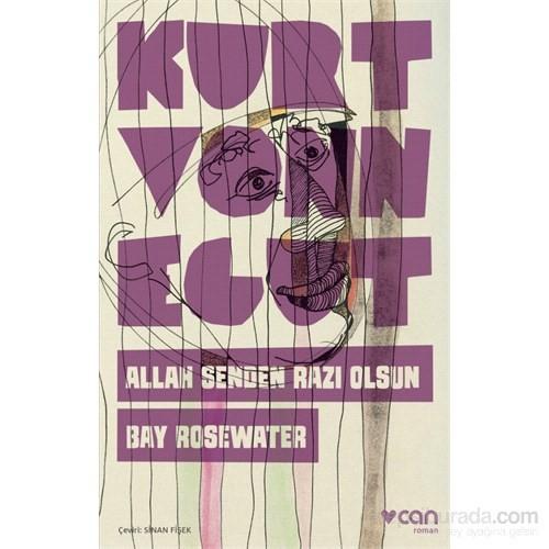 Allah Senden Razı Olsun Bay Rosewater-Kurt Vonnegut