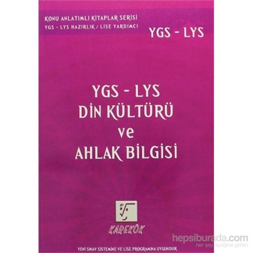 Karekök YGS-LYS Din Kültürü ve Ahlak Bilgisi
