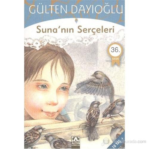 Sunanın Serçeleri - Gülten Dayıoğlu