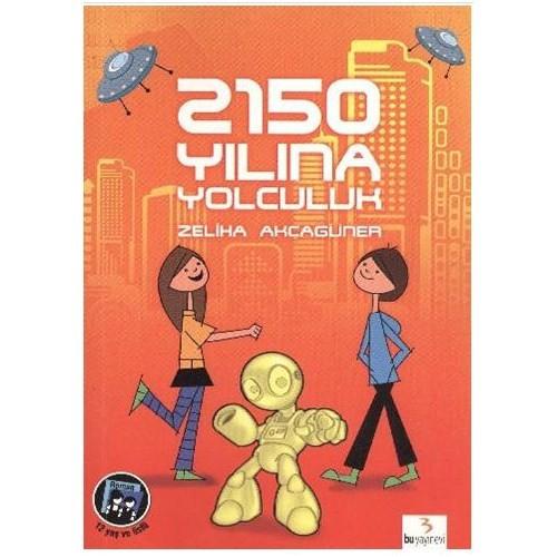 İlk Gençlik Dizisi: 2150 Yılına Yolculuk