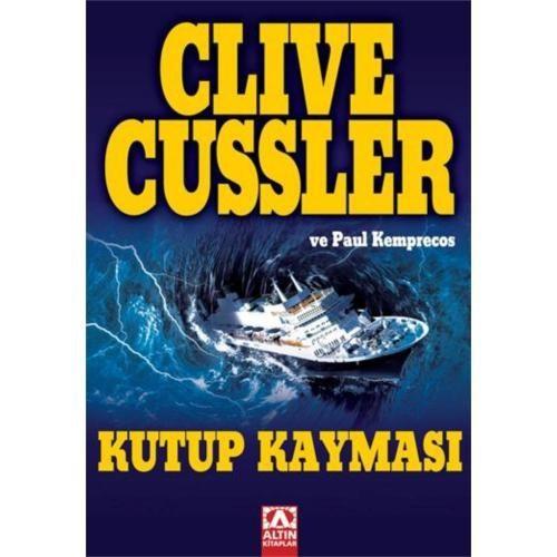 Kutup Kayması - Clive Cussler