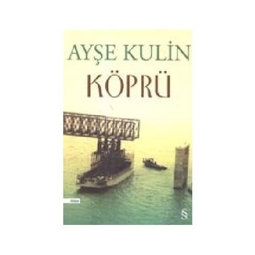 Köprü - Ayşe Kulin