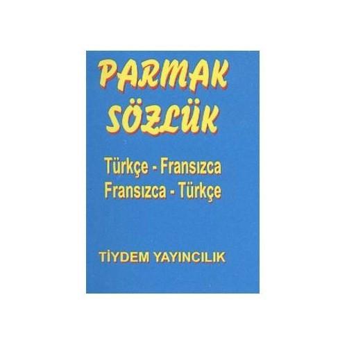 Parmak Sözlük (Türkçe-Fransızca/Fransızca-Türkçe) - Ayhan Yıldıran