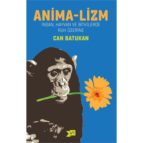 Anima-Lizm-Can Batukan