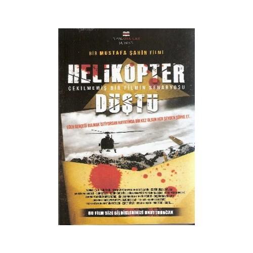 Helikopter Düştü - Mustafa Şahin