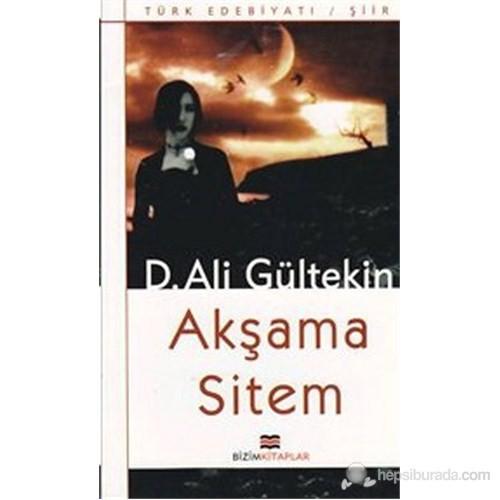 Akşama Sitem-D. Ali Gültekin