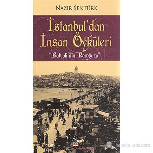 İstanbul'Dan İnsan Öyküleri (Babıalinin Kamburu)-Nazır Şentürk
