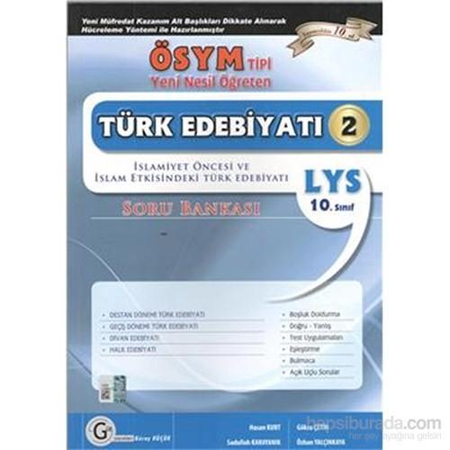 Gür LYS Ösym Tipi 10.Sınıf Türk Edebiyatı 2 İslamiyet Öncesi Ve İslamiyet Etkisindeki Türk Edebiyatı