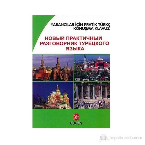 Yabancılar İçin Pratik Türkçe Konuşma Klavuzu (Rusça-Türkçe)
