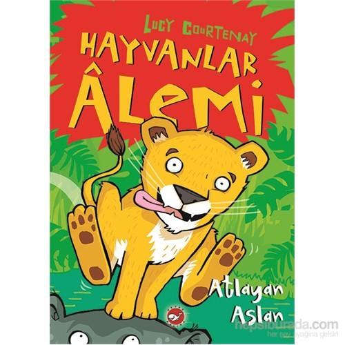 Hayvanlar Âlemi (1. Kitap) Atlayan Aslan