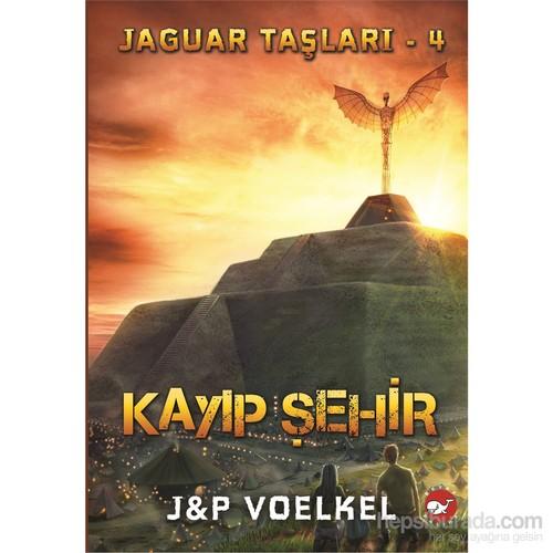 Jaguar Taşları 4: Kayıp Şehir - J - P Voelkel