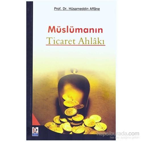 Müslümanın Ticaret Ahlakı