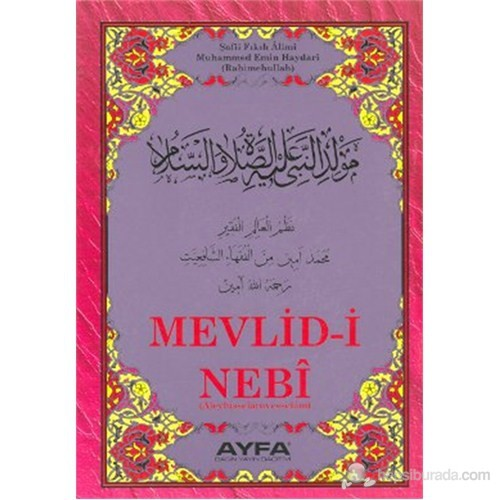 Mevlid-i Nebi Haydari (Orta Boy - Kod: 024) (Şafii Fıkıh Alimi Muhammed Emin Haydari (Rahimehullah))