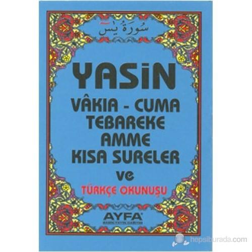 Yasin Vakıa - Cuma Tebareke Amme ve Kısa Sureler ve Türkçe Okunuşu (Cep Boy - 5 Renk - Kod-005)