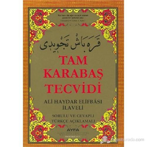 Tam Karabaş Tecvidi (Kod: 046) (Ali Haydar Elifbası İlaveli - Sorulu ve Cevaplı Türkçe Açıklamalı)