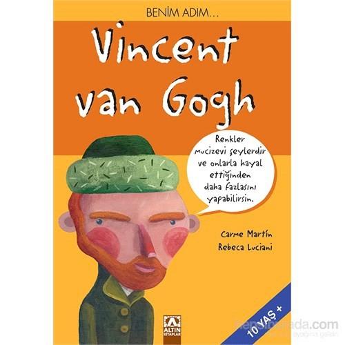 Benim Adım… Vincent Van Gogh - Carme Martin