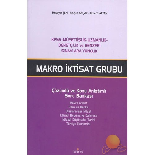 Makro İktisat Grubu Çözümlü Ve Konu Anlatımlı Soru Bankası-Kolektif