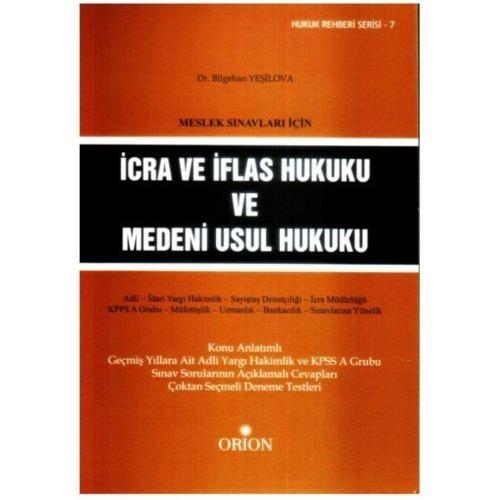 Meslek Sınavları İçin İcra Ve İflas Hukuku Ve Medeni Usul Hukuku-Bilgehan Yeşilova