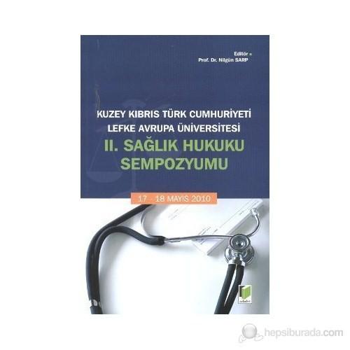 Kuzey Kıbrıs Türk Cumhuriyeti Lefke Avrupa Üniversitesi 2. Sağlık Hukuku Sempozyumu