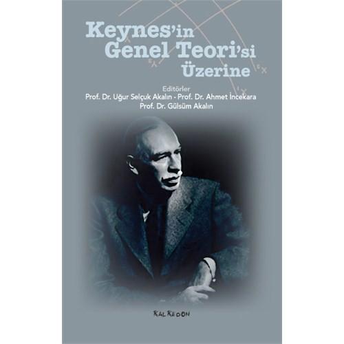 Keynes'İn Genel Teori'Si Üzerine-Uğur Selçuk Akalın