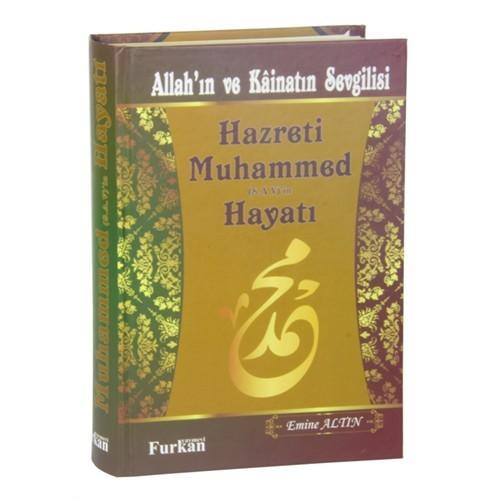 Allah'In Ve Kainatın Sevgilisi Hz. Muhammed (S.A.V.) Hayatı