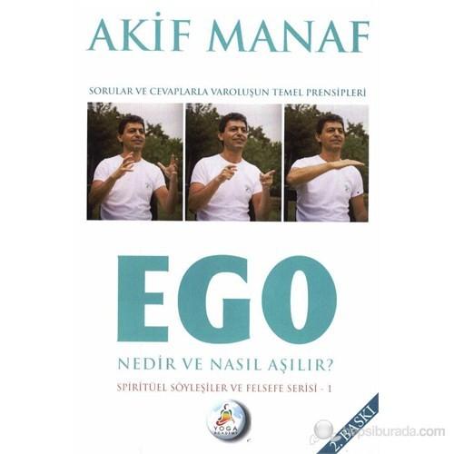 Ego Nedir ve Nasıl Aşılır